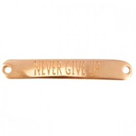 "DQ tussenstuk met quote ""Never give up"" Rose gold (nikkelvrij)"