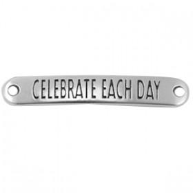 """DQ tussenstuk met quote """"Celebrate each day"""" Antiek zilver (nikkelvrij)"""