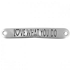 """DQ tussenstuk met quote """"Love what you do"""" Antiek zilver (nikkelvrij)"""